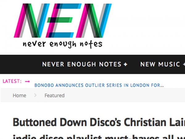 Never Enough Notes: Buttoned Down Disco's Christian Laing has your Christmas indie disco playlist must-haves all wrapped up